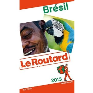 guide du routard 2013 brésil