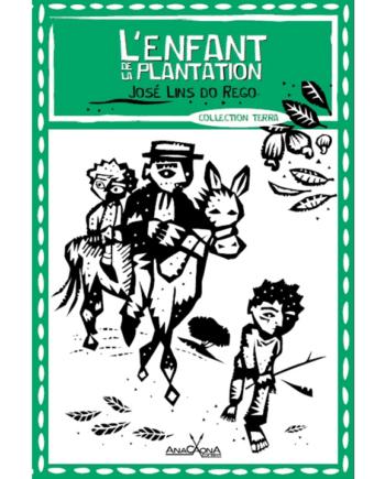 L enfant de la plantation Jose Lins do rego