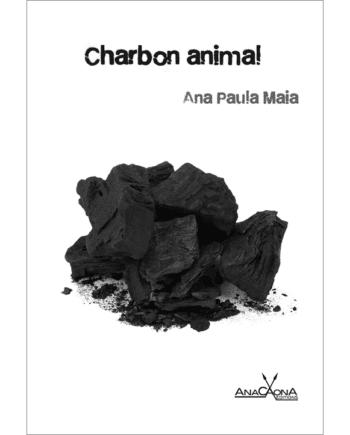 Charbon animal Ana Paula Maia