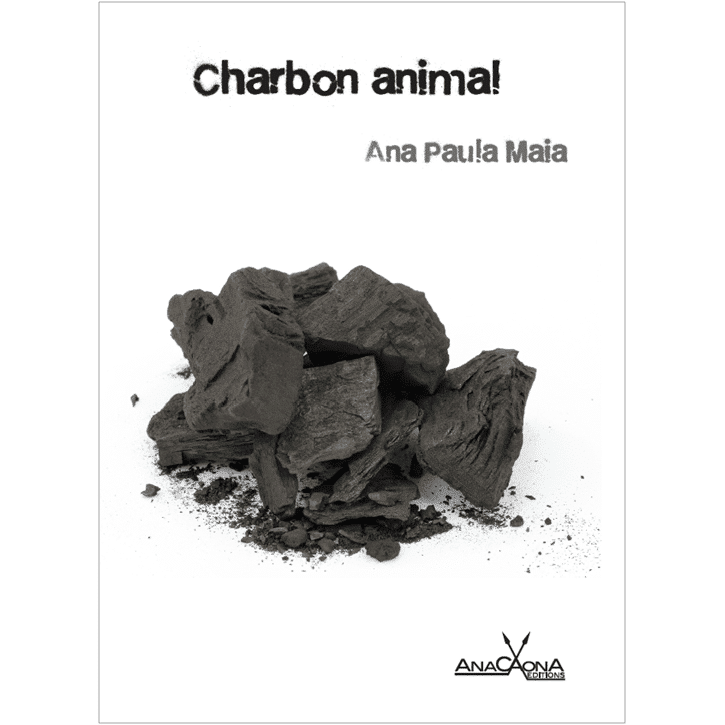Couverture Charbon Animal roman brésilien Ana Paula Maia