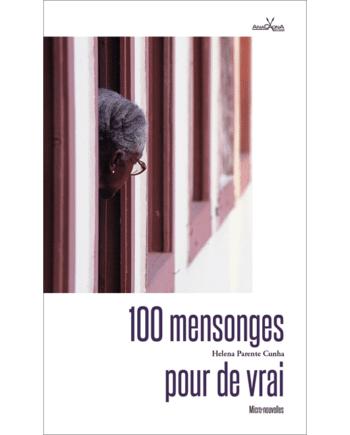 100 mensonges pour devrai