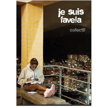 Je suis favela