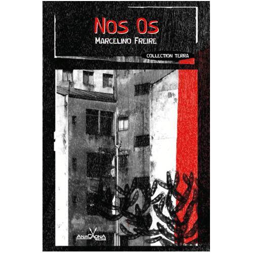 Couverture nos os Marcelino Freire roman brésilien nordeste