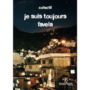 """Pour en savoir plus sur """"Je suis toujours favela"""", cliquez sur l'image."""
