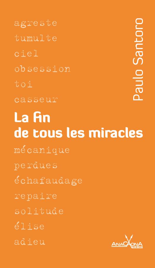 Anacaona_Fin de tous les miracles_Santoro_Theatre brésilien