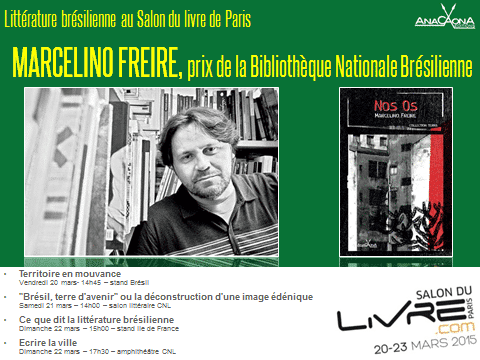 Toutes les dates pour rencontrer marcelino freire editions anacaona d couvrez les livres du - Salon du livre brive 2015 ...