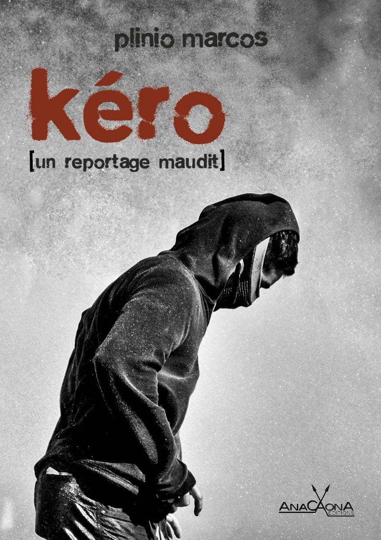 roman brésilien Kéro Plinio Marcos Anacaona