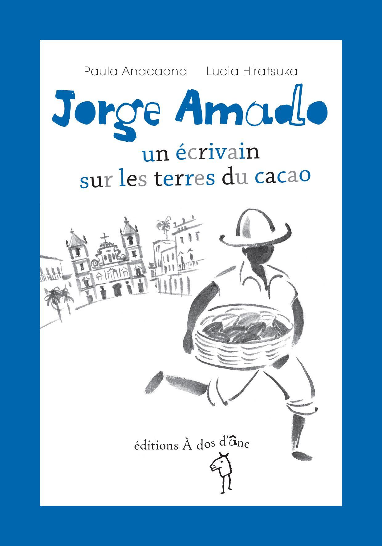 Jorge Amado sur les terres du cacao