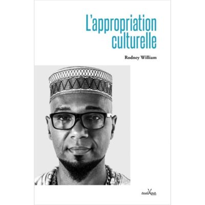 Appropriation culturelle_Rodney William_Anacaona