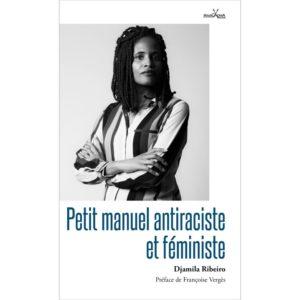 Petit manuel antiraciste féministe Djamila Ribeiro_preface F Verges