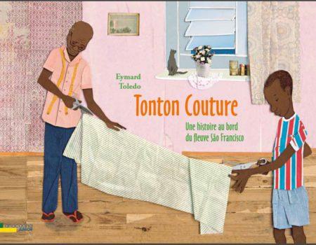 Tonton Couture, une histoire au bord du fleuve São Francisco